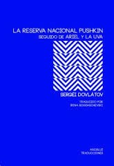 la-reserva-nacional-pushkin-de-sergei-dovlatov-D_NQ_NP_324215-MLA25194854304_112016-F