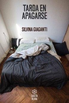 tarda-en-apagarse-silvina-giaganti-editorial-caleta-olivia-D_NQ_NP_939501-MLA26136003594_102017-F